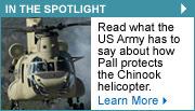 Read what the US Army has to say about how Pall protects the Chinook helicopter.